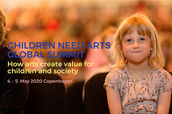 Children Need Arts – Global Summit 2020